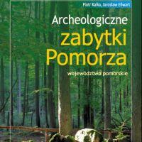 ARCHEOLOGICZNE ZABYTKI POMORZA